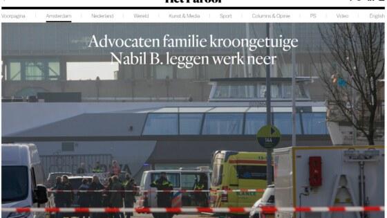 Advocaten familie kroongetuige Nabil B leggen werk neer Het Parool